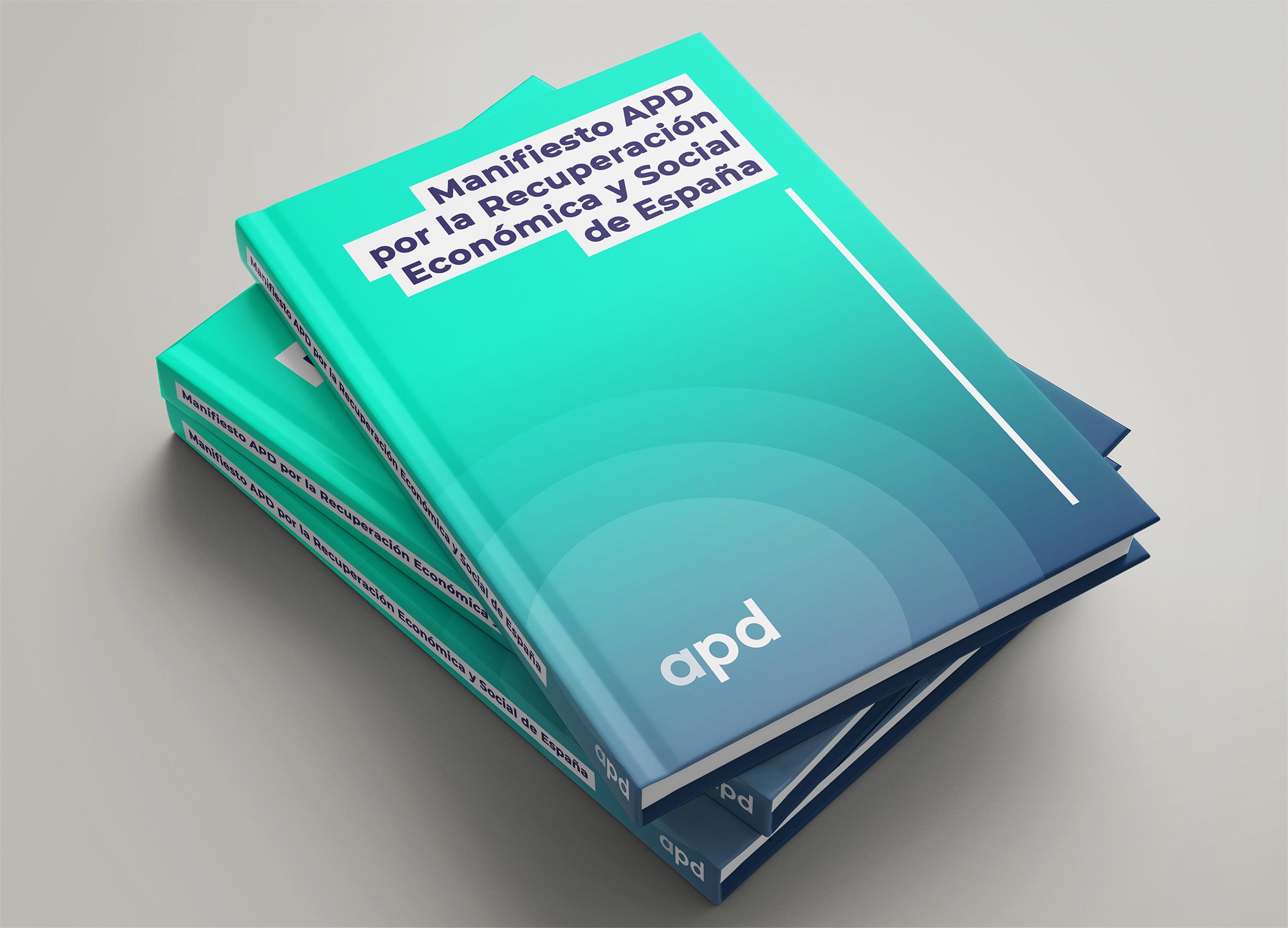 Manifiesto APD por la Recuperación Económica y Social de España